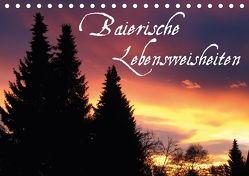 Baierische Lebensweisheiten (Tischkalender 2018 DIN A5 quer) von ~bwd~,  k.A.