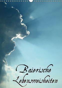 Baierische Lebensweisheiten (Wandkalender 2019 DIN A3 hoch) von ~bwd~