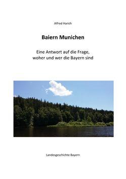 Baiern Munichen von Harich,  Alfred