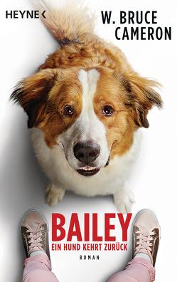 Bailey – Ein Hund kehrt zurück von Cameron,  W. Bruce, Seifried,  Bettina