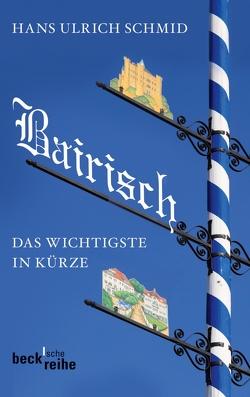 Bairisch von Schmid,  Hans Ulrich