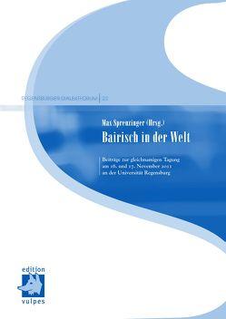 Bairisch in der Welt von Sprenzinger,  Max