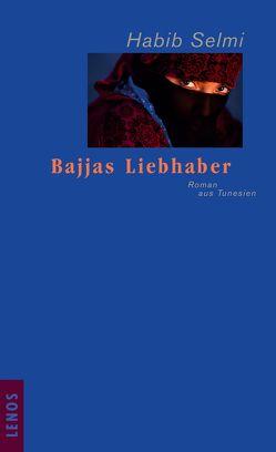 Bajjas Liebhaber von Karachouli,  Regina, Selmi,  Habib