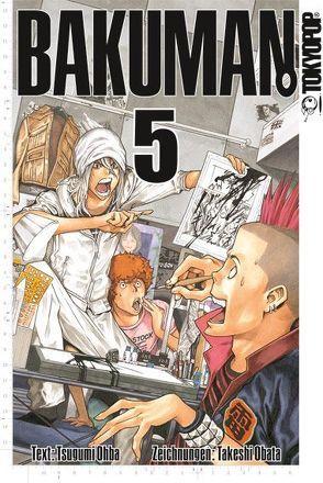 Bakuman. 05 von Obata,  Takeshi, Ohba,  Tsugumi