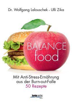 Balance – Food von Lalouschek,  Wolfgang, Zika,  Ulli