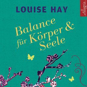 Balance für Körper und Seele von Aernecke,  Susanne, Comtesse,  Rahel, Hay,  Louise