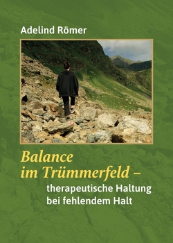 Balance im Trümmerfeld von Römer,  Adelind