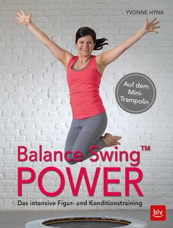 Balance Swing™ Power von Hyna,  Yvonne