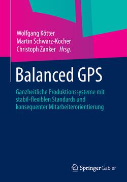 Balanced GPS von Kötter,  Wolfgang, Schwarz-Kocher,  Martin, Zanker,  Christoph