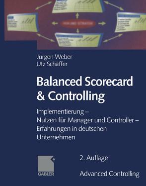 Balanced Scorecard & Controlling von Schäffer,  Utz, Weber,  Juergen
