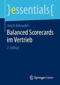 Balanced Scorecards im Vertrieb von Kühnapfel,  Jörg B