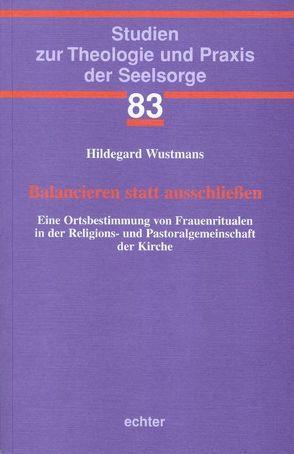 Balancieren statt ausschließen von Wustmans,  Hildegard