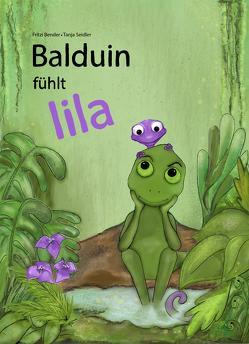 Balduin fühlt lila von Bender,  Fritzi, Seidler,  Tanja