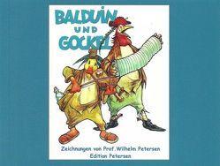 Balduin und Gockel, Zeichnungen von Prof. Wilhelm Petersen von Peterßen,  Wilhelm