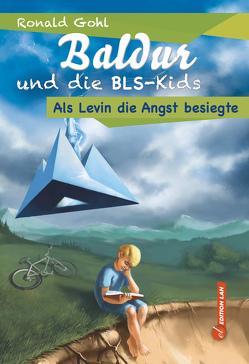 Baldur und die BLS-Kids von Gohl,  Ronald