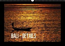 Bali – Details (Wandkalender 2018 DIN A3 quer) von Baur,  Céline