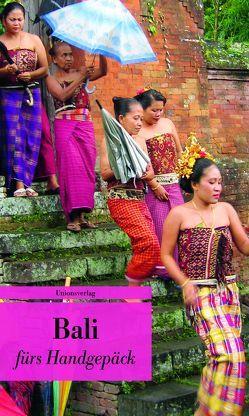 Bali fürs Handgepäck von Leitess,  Lucien