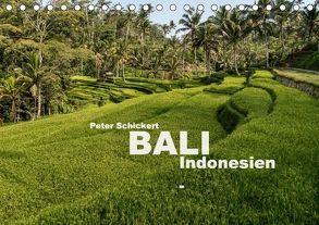 Bali – Indonesien (Tischkalender 2018 DIN A5 quer) von Schickert,  Peter