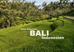 Bali – Indonesien (Tischkalender 2019 DIN A5 quer) von Schickert,  Peter