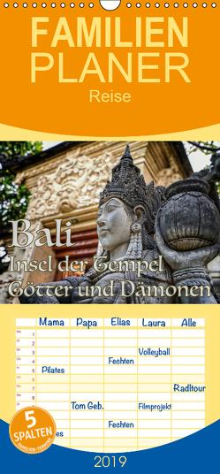 Bali – Insel der Tempel, Götter und Dämonen – Familienplaner hoch (Wandkalender 2019 , 21 cm x 45 cm, hoch) von Marufke,  Thomas