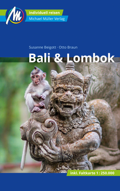 Bali & Lombok Reiseführer Michael Müller Verlag von Beigott,  Susanne, Braun,  Otto