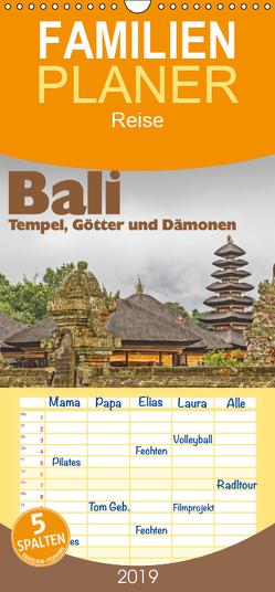 Bali – Tempel, Götter und Dämonen – Familienplaner hoch (Wandkalender 2019 , 21 cm x 45 cm, hoch) von Leonhardy,  Thomas
