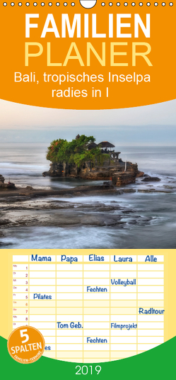 Bali, tropisches Inselparadies in Indonesien – Familienplaner hoch (Wandkalender 2019 , 21 cm x 45 cm, hoch) von Kruse,  Joana