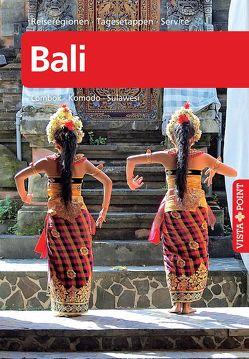 Bali – VISTA POINT Reiseführer A bis Z von Möbius,  Michel, Ster,  Annette