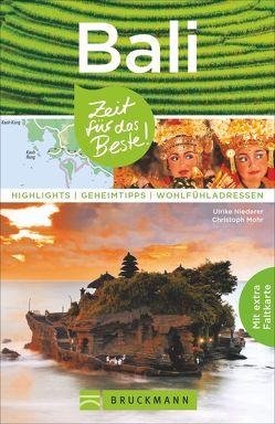 Bali – Zeit für das Beste von Mohr,  Christoph, Niederer,  Ulrike