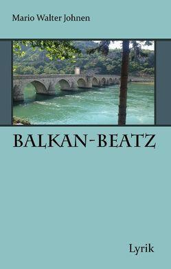 Balkan-Beatz von Johnen,  Mario Walter