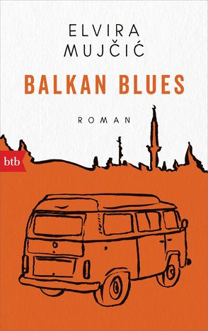 Balkan Blues von Mujčić,  Elvira, Schaden,  Barbara