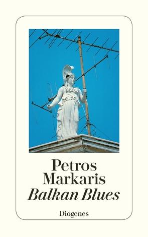 Balkan Blues von Markaris,  Petros, Prinzinger,  Michaela