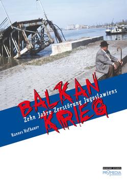 Balkankrieg von Hofbauer,  Hannes