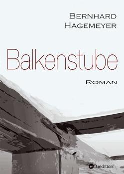 Balkenstube von Hagemeyer,  Bernhard
