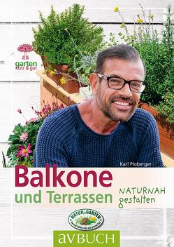 Balkone und Terrassen von Ploberger,  Karl