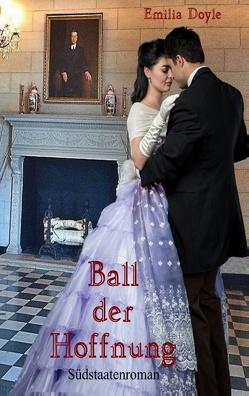 Ball der Hoffnung von Doyle,  Emilia