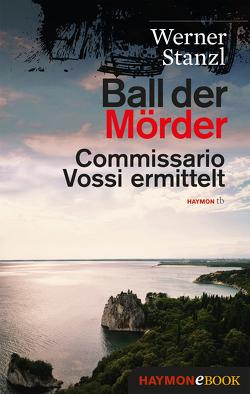 Ball der Mörder von Stanzl,  Werner
