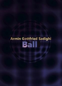 Ball von Sadighi,  Armin Gottfried