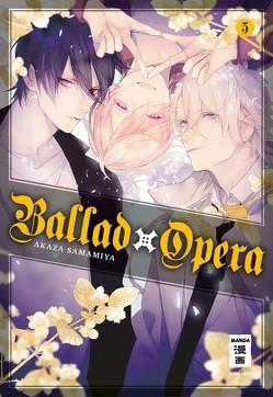 Ballad Opera 05 von Peter,  Claudia, Samamiya,  Akaza