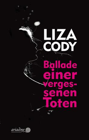 Ballade einer vergessenen Toten von Cody,  Liza, Grundmann,  Martin