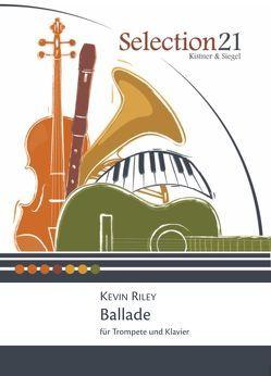 Ballade für Trompete und Klavier von Riley,  Kevin