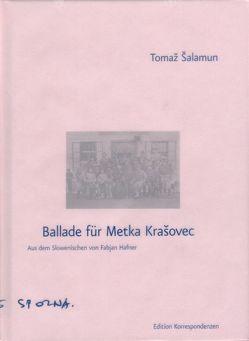 Ballade für Metka Krasovec von Hafner,  Fabjan, Šalamun,  Tomaž
