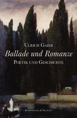 Ballade und Romanze von Gaier,  Ulrich