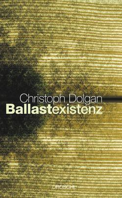 Ballastexistenz von Dolgan,  Christoph