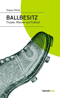 Ballbesitz von Hintze,  Dagrun