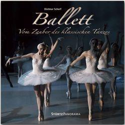 Ballett – Vom Zauber des klassischen Tanzes von Scherf,  Dietmar