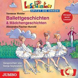Ballettgeschichten & Mädchengeschichten von Fischer-Hunold,  Alexandra, Szylowicki,  Sonja, Walder,  Vanessa