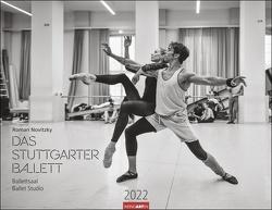 Ballettsaal – Stuttgarter Ballett Kalender 2022 von Novitzky,  Roman, Weingarten