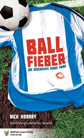 Ballfieber von Hornby,  Nick, Markowski,  Sonja