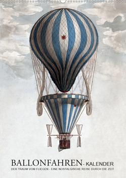 Ballonfahren Kalender (Wandkalender 2021 DIN A2 hoch) von / Babette Reek,  bilwissedition